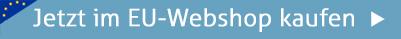 Jetzt im EU-Webshop kaufen